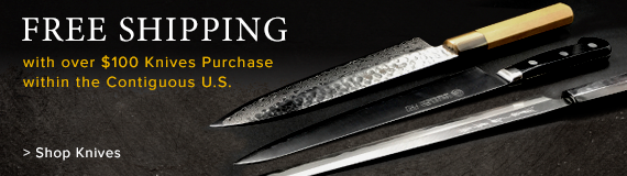 Free Shipping on Knives over $100 purchase within contiguous U.S.